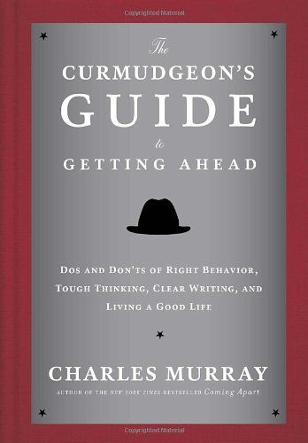Blaze Books Review: 'The Curmudgeon's Guide to Getting Ahead' by Charles Murray