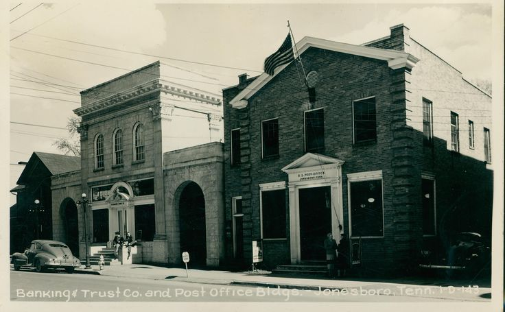 134 best postcards images on pinterest greeting card postcards banking and trust company and post office buildings jonesboro tennessee m4hsunfo