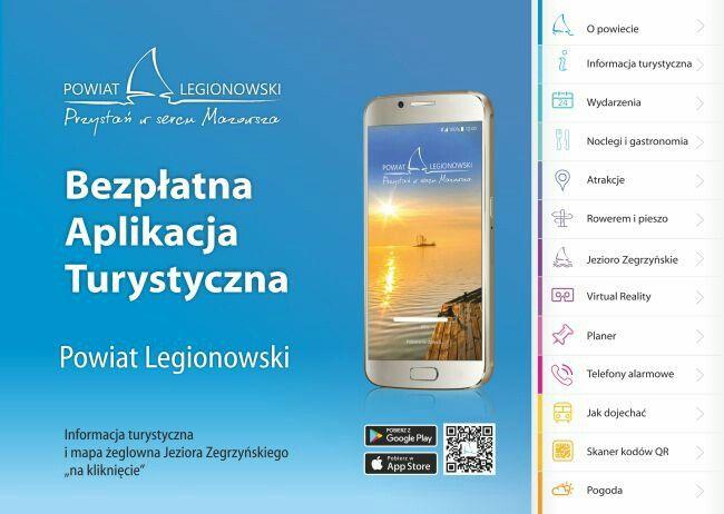 Turystyczna aplikacja mobilna Powiat Legionowski. Informacja turystyczna malowniczego regionu w sercu Mazowsza z największym w województwie akwenu Jeziorem Zegrzyńskim. Do pobrania bezpłatnie na Android i iOS.