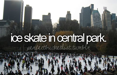 Ice skate in Central Park. () #beforeide #iceskateincentralpark: Centralpark, Buckets, Dream, Ice Skating, Central Park, Bucket Lists