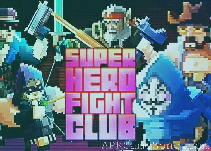 Super Hero Fight Club : Money Mod : Download APK