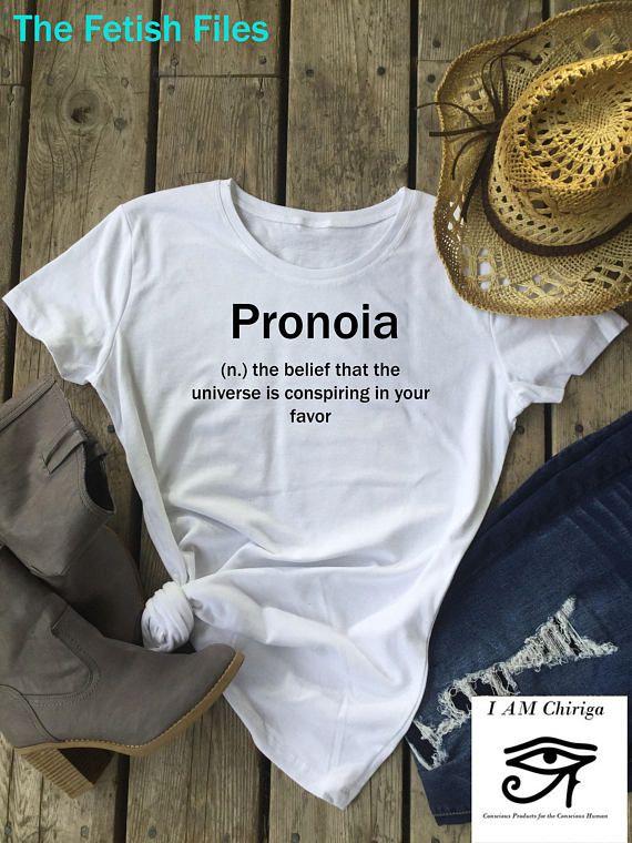 Pronoia T Shirt Fetish T shirt Fetish Words Tumblr Shirts