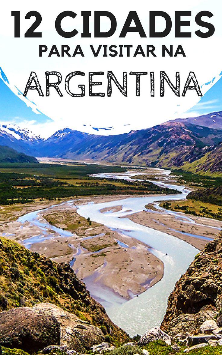 12 cidades para conhecer durante uma viagem pela Argentina. Descubra quais os principais destinos turísticos do país e porque você deveria incluir estes lugares no seu mochilão.