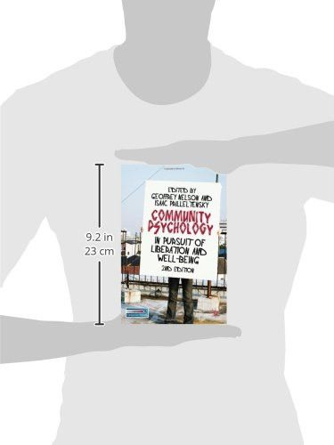 Community Psychology: In Pursuit of Liberation and Well-being