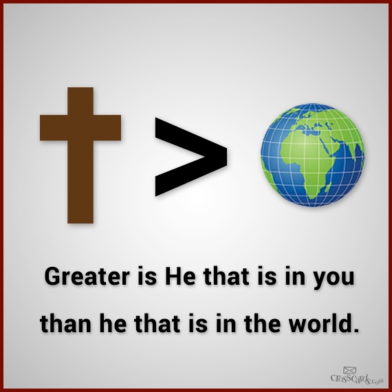 Greater is He that is in you than he that is in the world bulletin board idea