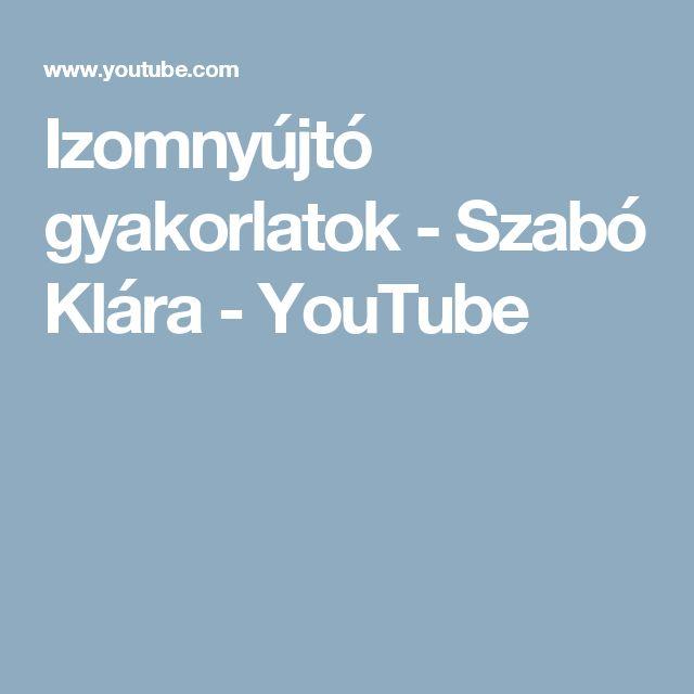 Izomnyújtó gyakorlatok - Szabó Klára - YouTube