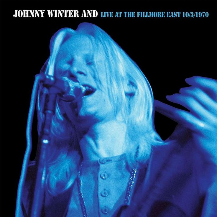 Johnny Winter And - Live at the Fillmore East 10/3/70 (Remastered) (CD)