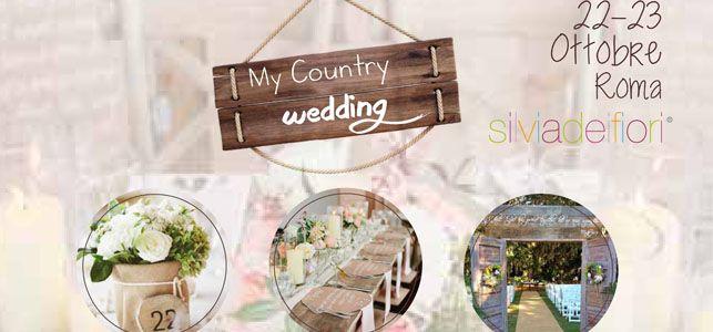 Country Wedding, tutto quello che volete saper sul prossimo appuntamento in stile country