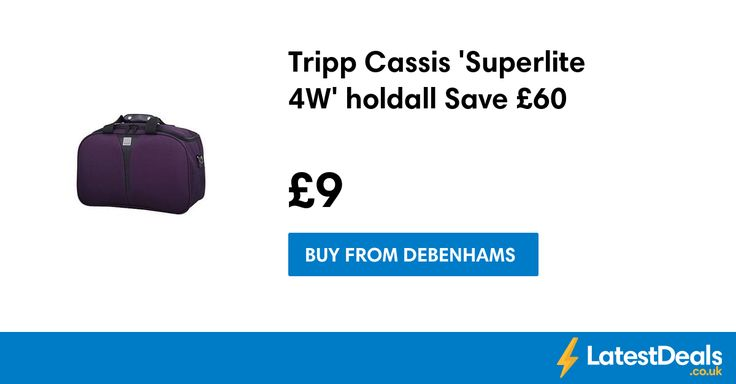 Tripp Cassis 'Superlite 4W' holdall Save £60 Free Delivery With Code, £9 at Debenhams