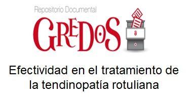Trabajo de Fin de Grado, TFG. Acceso gratuito Repositorio Gredos. Efectividad en el tratamiento de la tendinopatía rotuliana