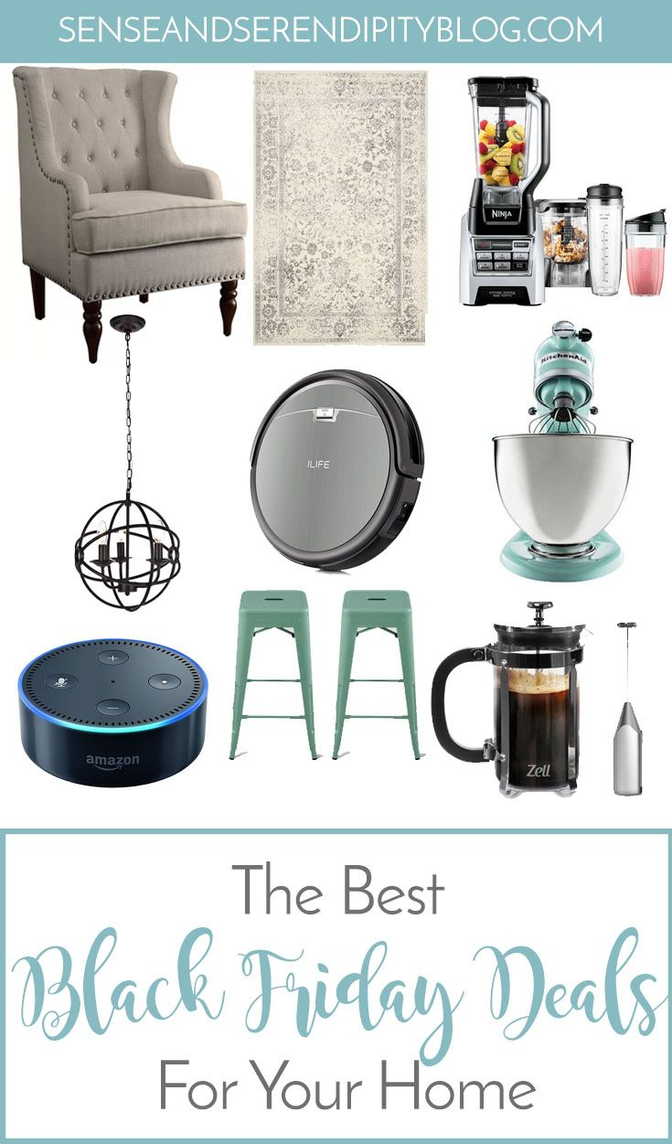 The Best Black Friday Deals For Your Home Sense Serendipity Black Friday Deals Black Friday Best Black Friday