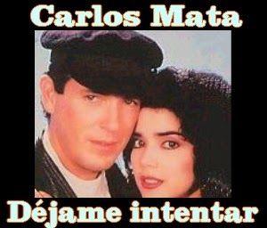 Acordes D Canciones: Carlos Mata - Déjame intentar