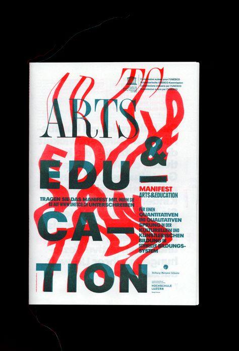 Arts and Education, Schweizerische Unesco-Kommission in Zusammenarbeit mit der Hochschule Luzern, Design und Kunst; Manifest, Plakate, Einladungskarten und Programm für das nationale Symposium im Südpol; Bern/Luzern, 2010