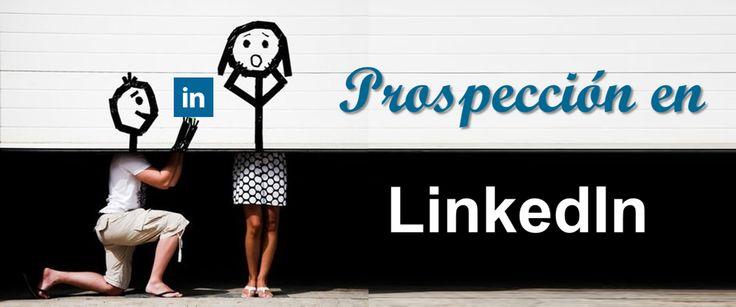 Cómo incrementar tus conexiones (de ventas) para hacer prospección en LinkedIn