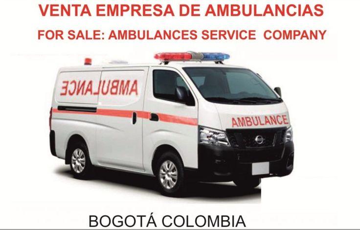 Empresa de servicio de ambulancias en Venta #HagamosunNegocio #Empresas #Servicio #Ambulancia #Venta #Bogota