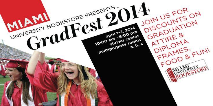 Grad Fest Information 2014 | Miami University Bookstore
