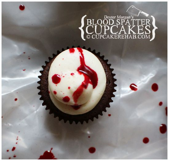 Cupcake Rehab - Dexter Morgan's blood spatter cupcakes! #Dexter #Halloween