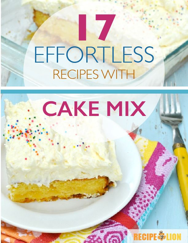 17 Effortless Recipes with Cake Mix-By: Jamie Garcia, Editor, RecipeLion.com We've rounded up the best chocolate cake recipes as well as some great fruity recipes perfect for the summer. Plus we're sharing some of our favorite cake mix recipes straight from our test kitchen! From Orange Blossom Cake (pg. 17), to Glazed Birthday Cake Muffins (pg. 30), there's sure to be something for everyone in this collection.