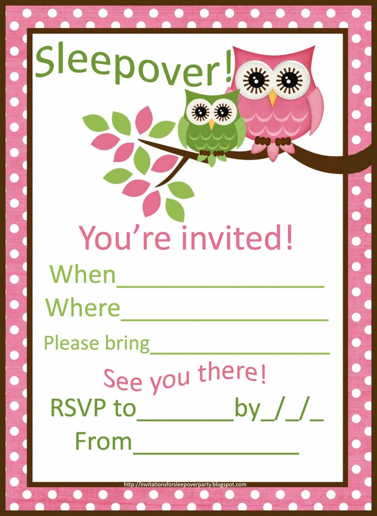 FREE INVITATIONS FOR SLEEPOVER PARTIES - This one is pink and green and with owls....but there's HEAPS more at the source website....