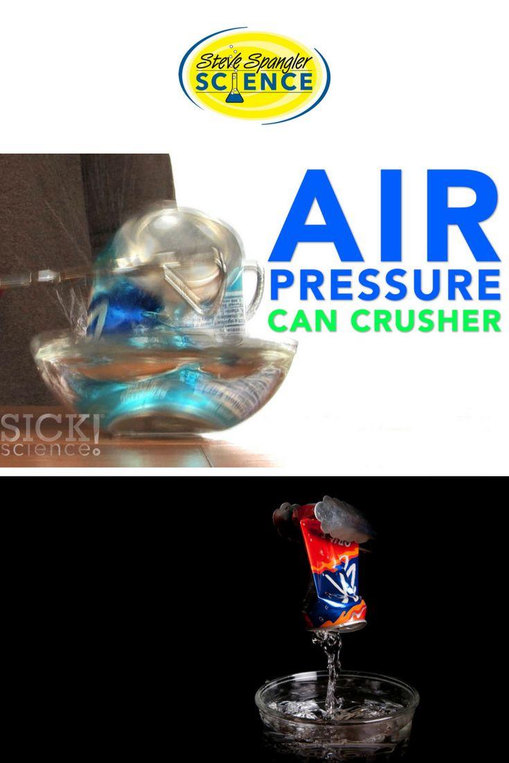 Air Pressure Can Crusher – SICK Science Experiment.