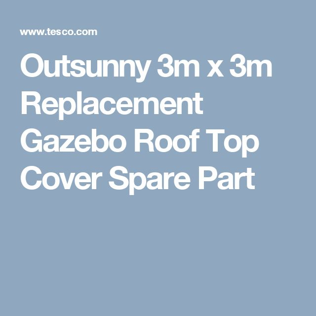 Outsunny 3m x 3m Replacement Gazebo Roof Top Cover Spare Part. 551 best garden furniture images on Pinterest