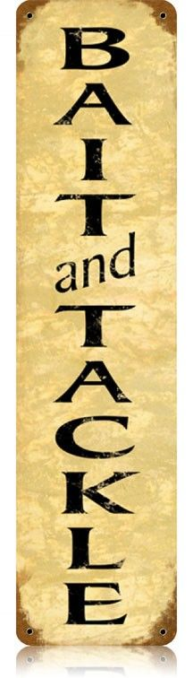 Bait and Tackle Vintage Metal Sign