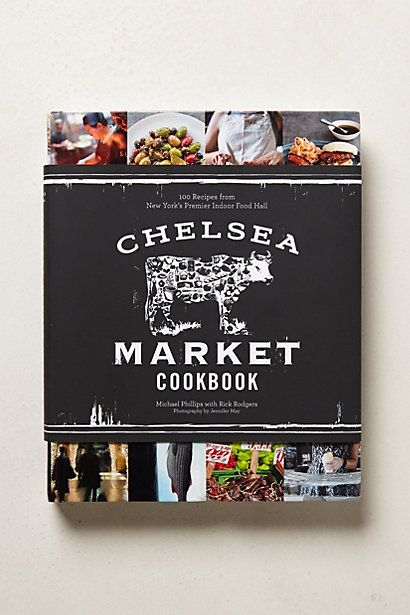 Chelsea Market Cookbook #anthropologie- I would really love some more cookbooks to start a collection.