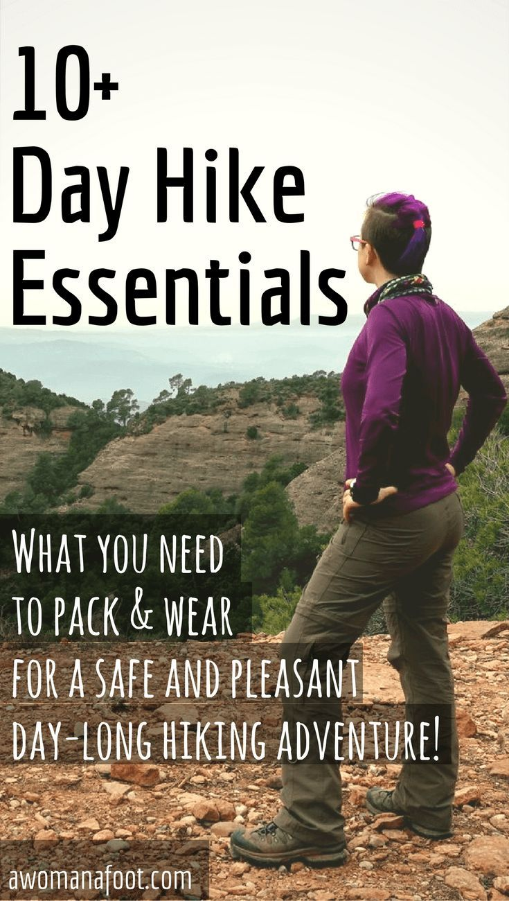 10 Day Hiking Essentials: What You Need to Pack & Wear for a Safe and Pleasant Day-Long Hiking Adventure! | hiking #tips | #outdoors | #solo #travel | #hiking solo | hiking #gear | #survival | #packinglist #whattotake #essentials awomanafoot.com