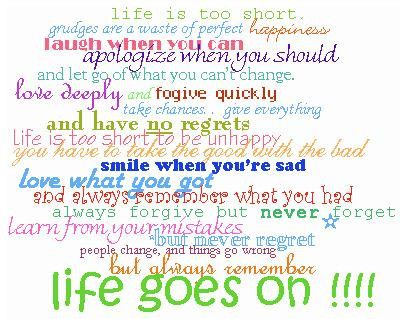life goes on: Life Quotes, Funny Friendship Quotes, Life Lessons, So True, Favorite Quotes, Inspiration Quotes, Love Quotes, Quotes About Life, Life Goes On