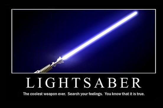 Lightsaber: Geek, Starwars Lightsaber, Funny Pictures, Stars War, Star Wars, Coolest Weapons, Force, True Stories, Lights Saber