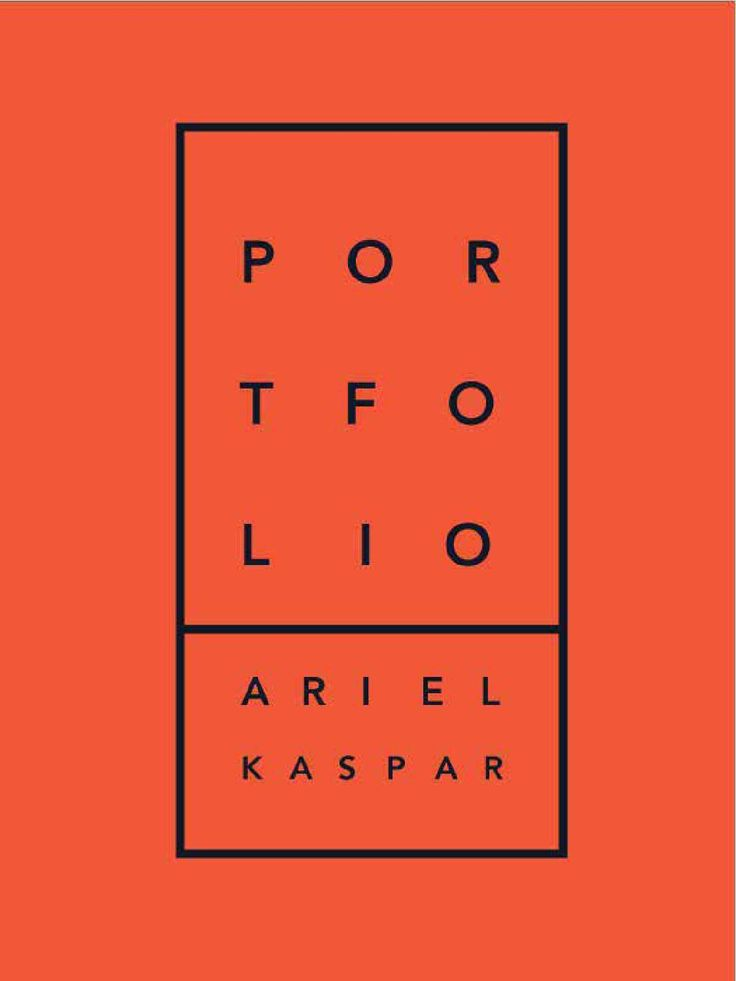 2015 Portfolio of Ariel Kaspar  a compilation of some of my graphic design and illustration works from 2013 - 2015