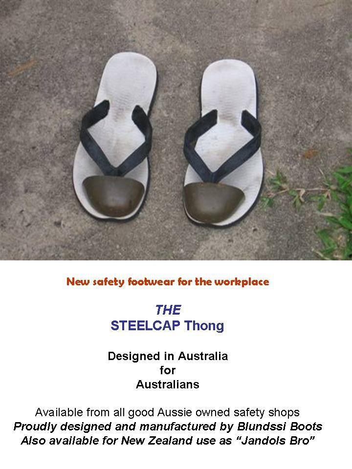 Aussie steelcap thongs.