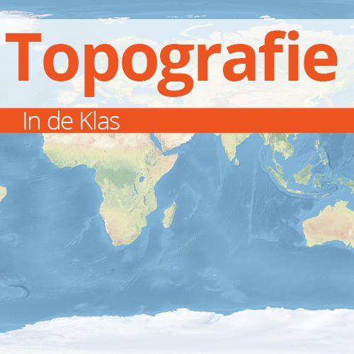 Topografie van de Wereld oefenen - Topografie in de Klas