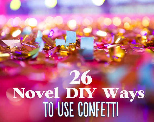 26 Cute And Novel Ways To Use Confetti - BuzzFeed Mobile