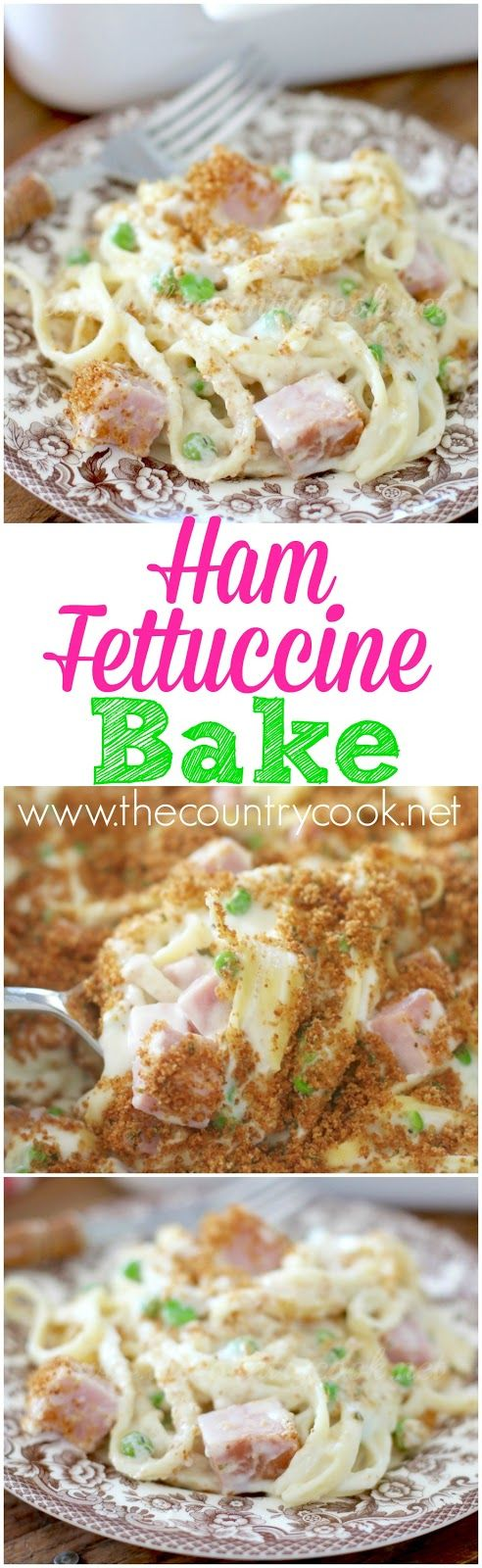 Ham Fettuccine Bake recipe from The Country Cook