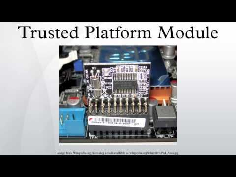 Trusted Platform Module  #module #platform #trusted