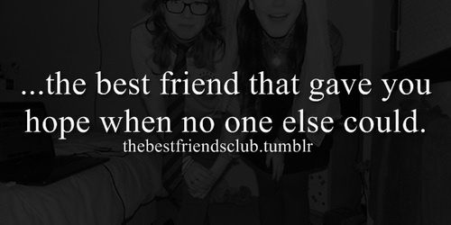 best friends, best guy friend, best girl friend, hope, friendship
