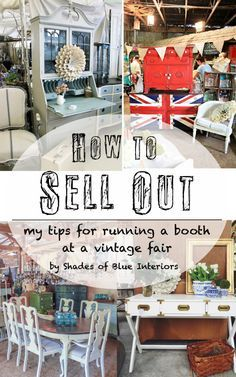 How to Sell Out: my tips for running a booth at a vintage fair by Shades of Blue Interiors #booth #fair