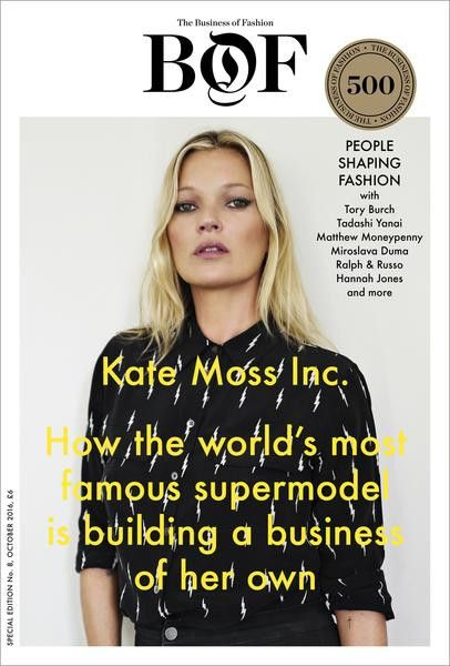 BoF Issue 08 : Kate Moss Inc. & BoF 500 2016 The issue also comes with a collectible BoF 500 directory, highlighting this year's new entrants, as well as the complete list of the people shaping the gl