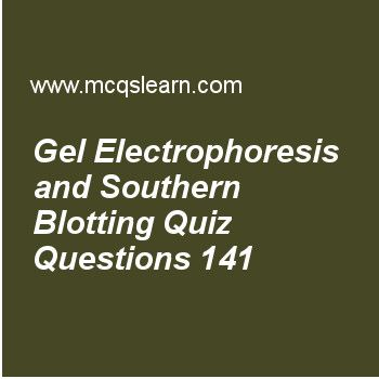 Practice gel electrophoresis and southern blotting quizzes, MCAT quiz 141 to learn. Free gel electrophoresis and southern blotting MCQs with answers. Practice MCQs to test knowledge on, gel electrophoresis and southern blotting, replication and multiple origins in eukaryotes, gluconeogenesis, pyrimidine and purine residues, regulation of metabolic pathways worksheets.  Free gel electrophoresis and southern blotting worksheet has multiple choice quiz questions as species are positively...