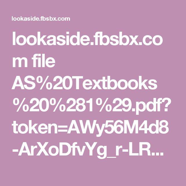 lookaside.fbsbx.com file AS%20Textbooks%20%281%29.pdf?token=AWy56M4d8-ArXoDfvYg_r-LRGMcZNWmrAnz4VEgtmCyqhoWGzpFJa-OB2DZ4SW_cHOaUwmyOpWT5tj9tVqX6S3Tou5bXiM8kWjyqCmT9DD7Gd2v7z-pZeweP9zVIa8uHwY-qX-zXWj-A2AwBKtQDPIw2