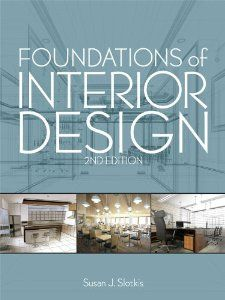 95 Foundations Of Interior Design Susan J Slotkis 9781609011154 Amazon