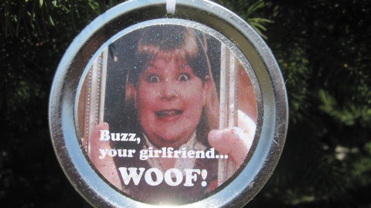 """Home Alone Christmas Ornament – Funny Movie Quote: """"Buzz, your girlfriend… WOOF!"""" by AllHolidayHelp on Etsy https://www.etsy.com/listing/202001752/home-alone-christmas-ornament-funny"""