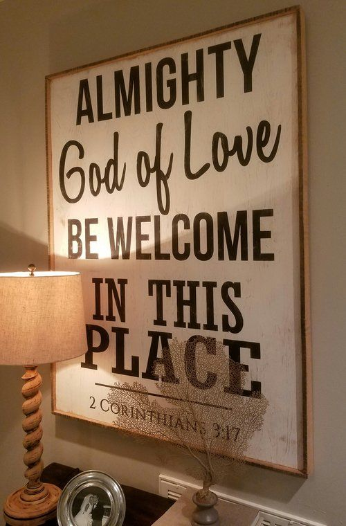 ALMIGHTY GOD OF LOVE BE WELCOME IN THIS PLACE // 2 Corinthians 3:17   $275.00