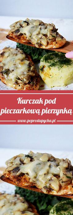 #Kurczak pod pieczarkową pierzynką! :) To pomysł na szybki, prosty lecz bardzo pyszny obiadek :) #poprostupycha #obiad #przepis