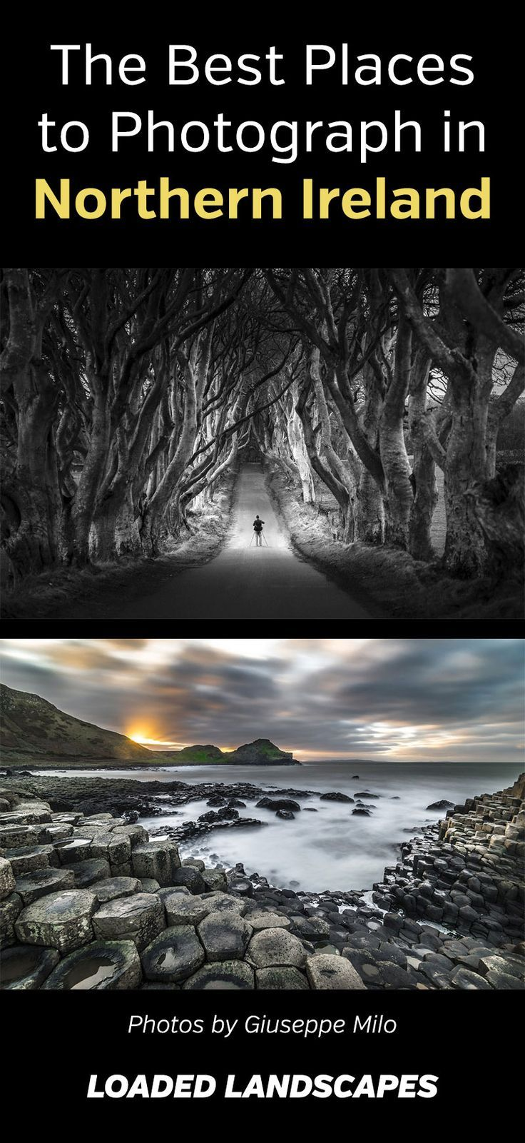 The Best Places To Photograph In Northern Ireland Travel Photography Travel Trip