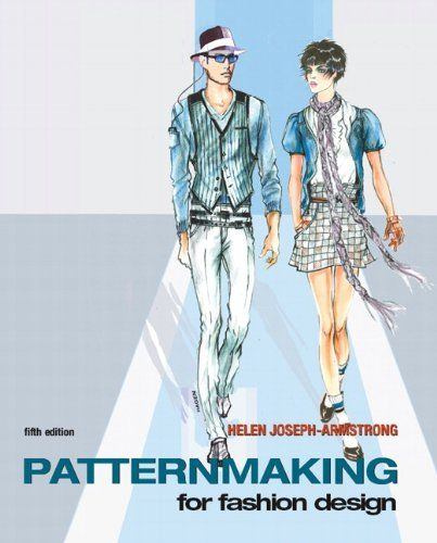 Bestseller books online Patternmaking for Fashion Design (5th Edition) Helen Joseph Armstrong  http://www.ebooknetworking.net/books_detail-0136069347.html