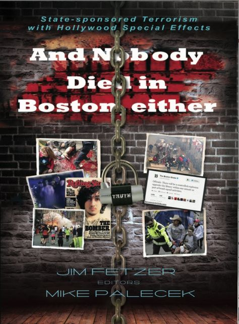 AND NOBODY DIED IN BOSTON, EITHER: State-Sponsored Terrorism With Hollywood Special Effects