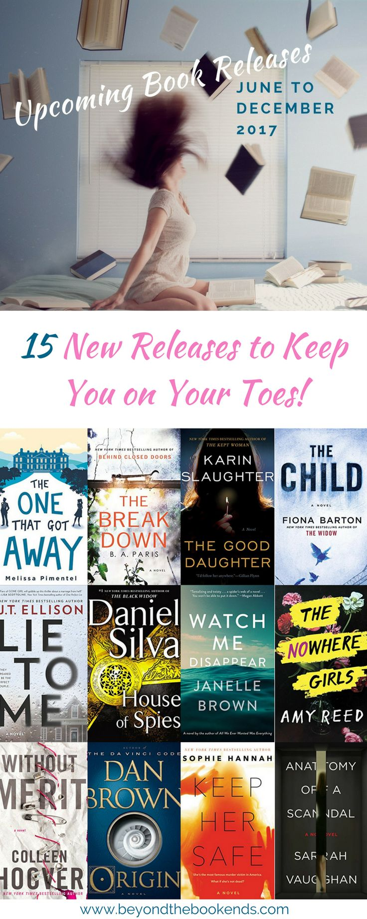 Like Gone Girl, Girl on the Train or Luckiest Girl Alive? Then check out this list of the hottest new thrillers being released in 2017!