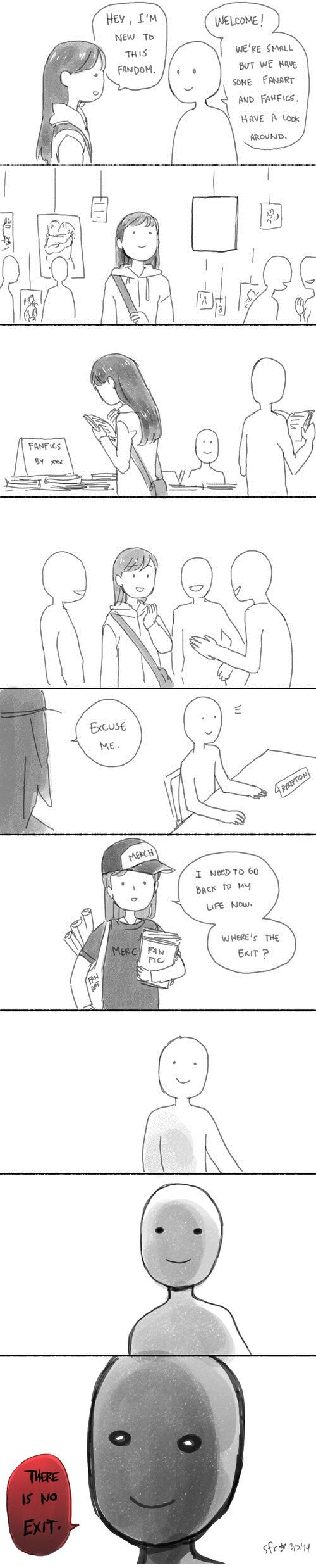 BWAHAHAHAHAHA I WISH THIS WAS REALLY WHAT HAPPENS WHEN YOU JOIN A FANDOM